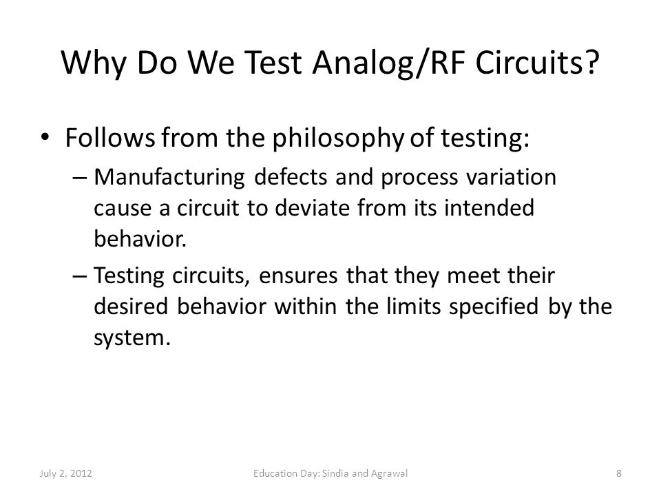 Why Do We Test Analog/RF Circuits