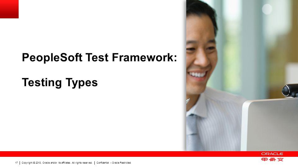 PeopleSoft Test Framework: Testing Types
