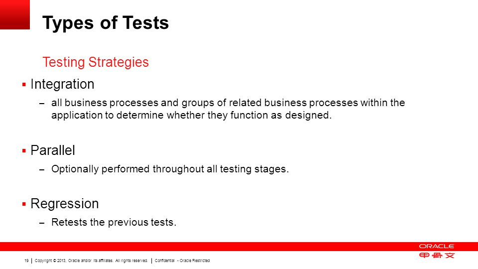 Types of Tests Testing Strategies Integration Parallel Regression