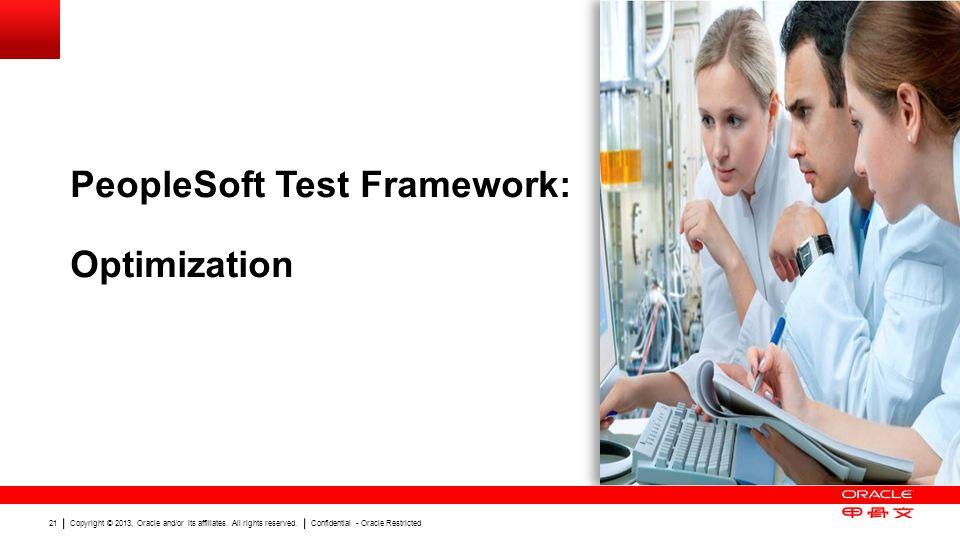 PeopleSoft Test Framework: Optimization