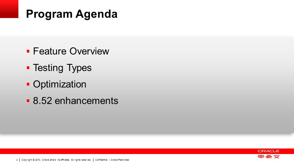 Program Agenda Feature Overview Testing Types Optimization