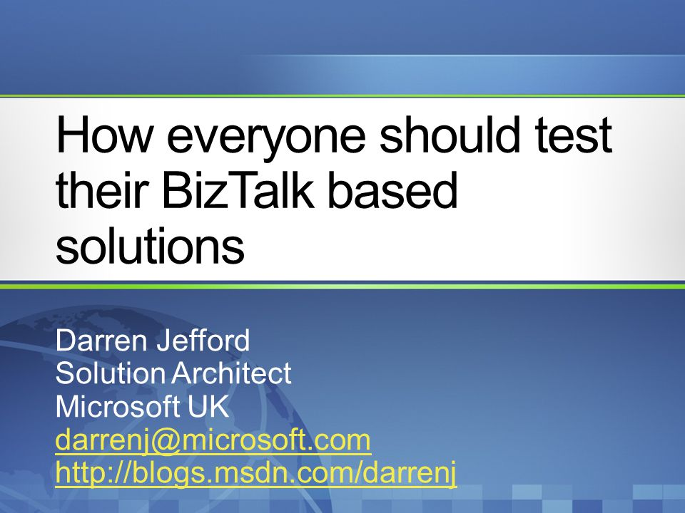 How everyone should test their BizTalk based solutions