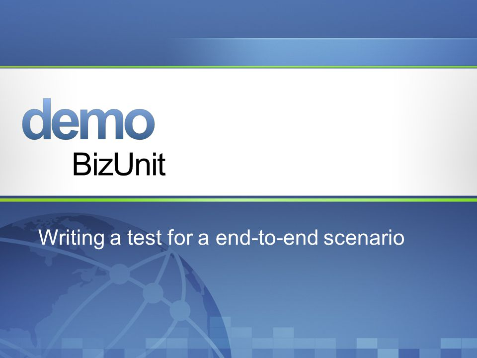 Writing a test for a end-to-end scenario