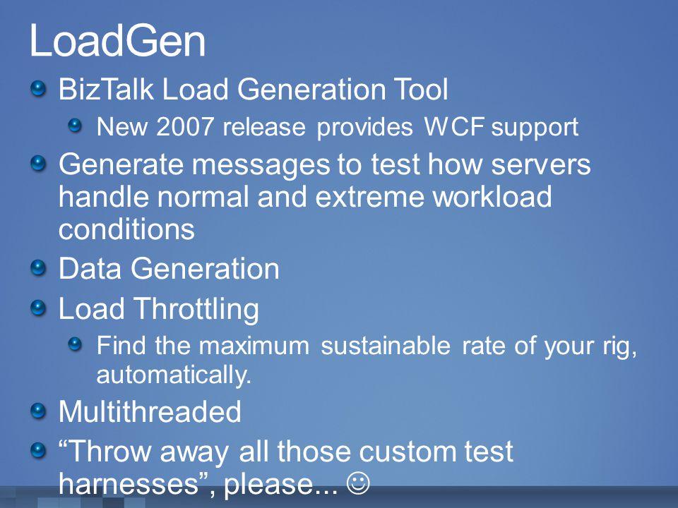 LoadGen BizTalk Load Generation Tool