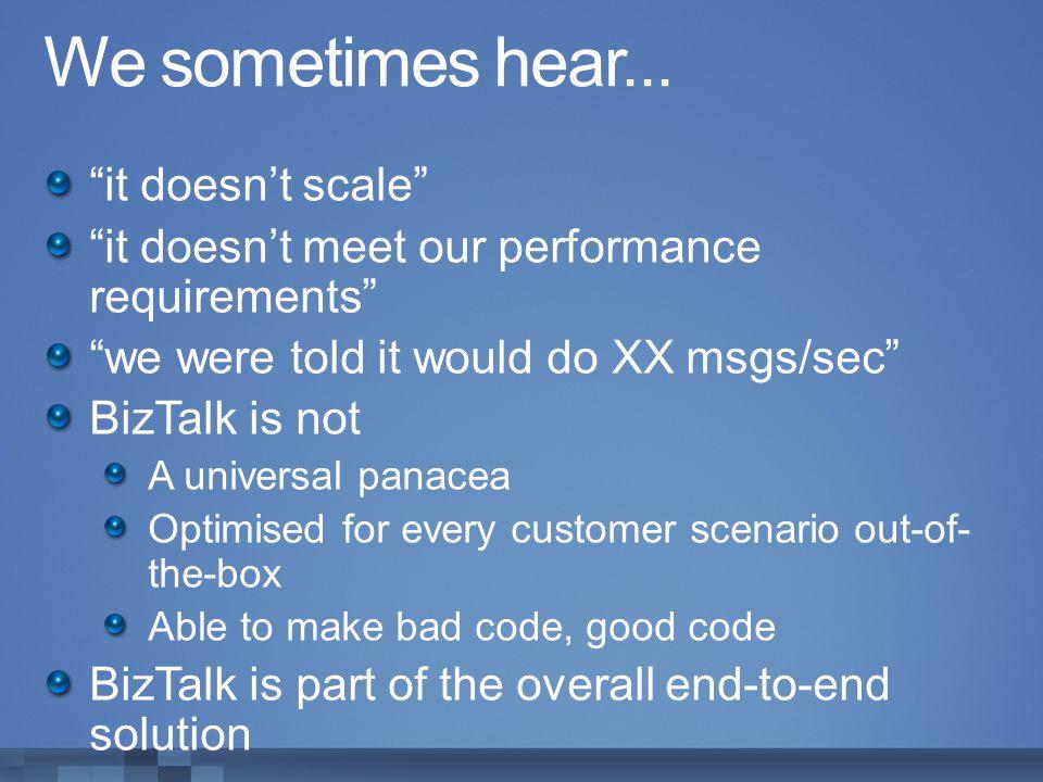 We sometimes hear... it doesn't scale