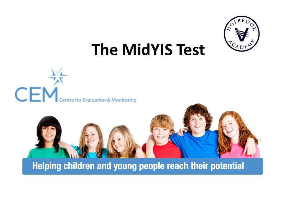The MidYIS Test