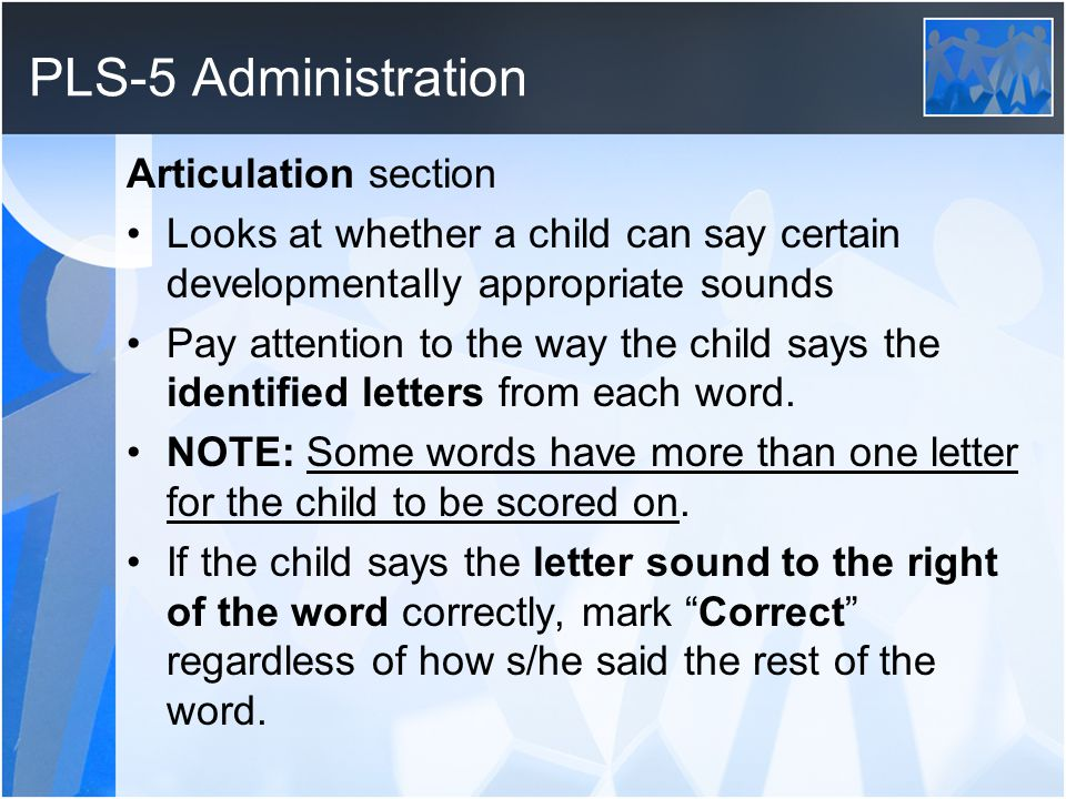 PLS-5 Administration Articulation section