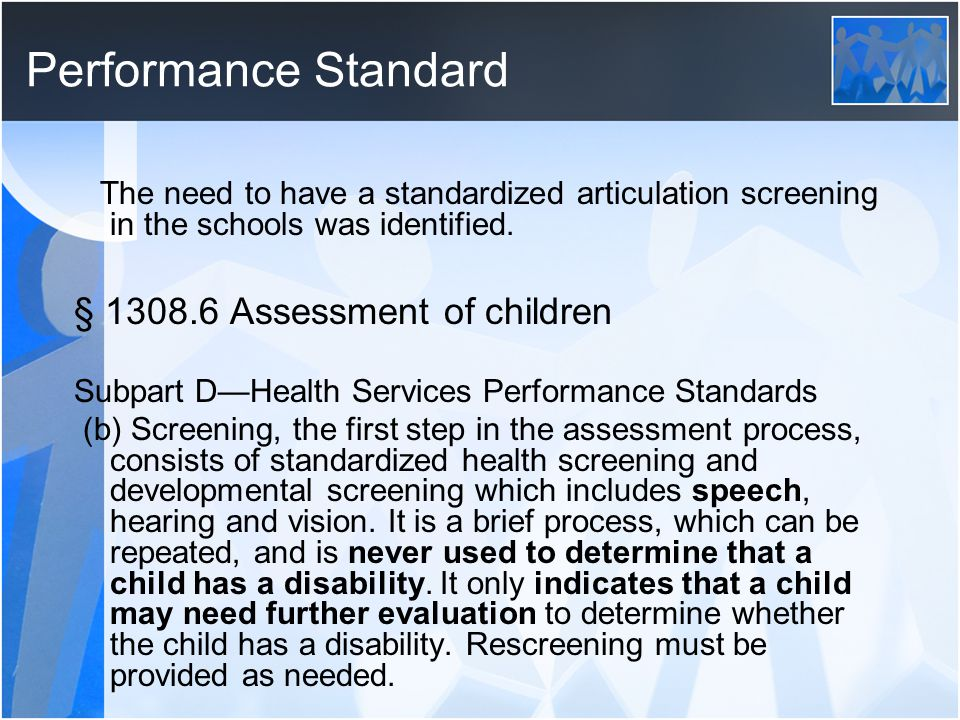 Performance Standard § 1308.6 Assessment of children