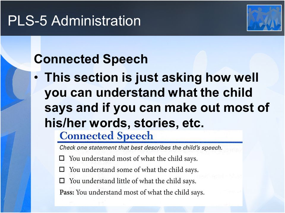 PLS-5 Administration Connected Speech