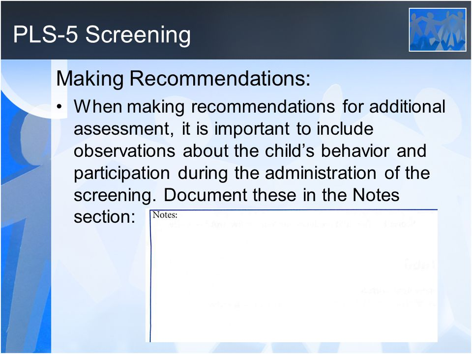 PLS-5 Screening Making Recommendations: