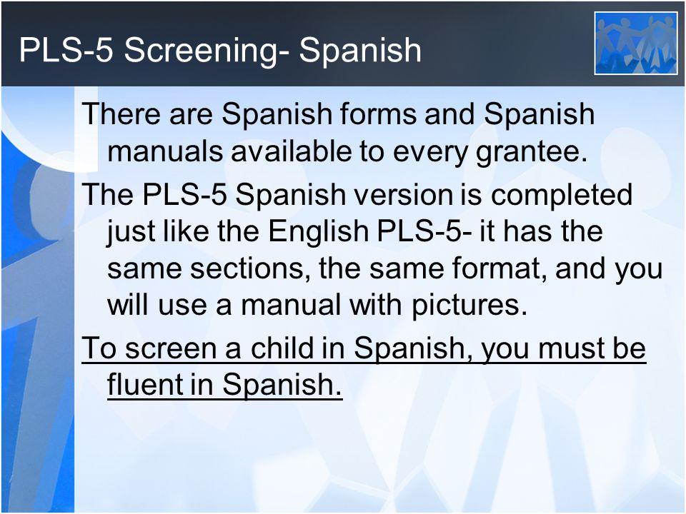 PLS-5 Screening- Spanish