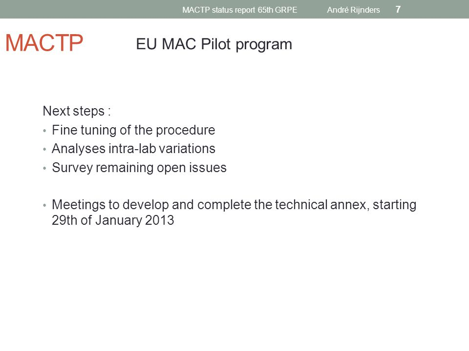 MACTP status report 65th GRPE André Rijnders