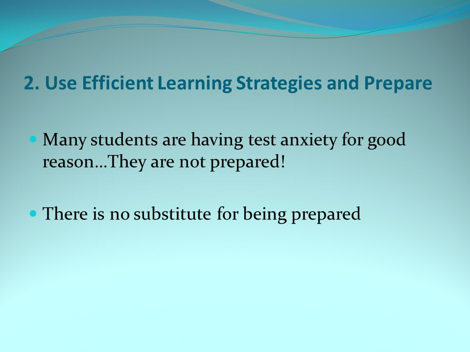 2. Use Efficient Learning Strategies and Prepare
