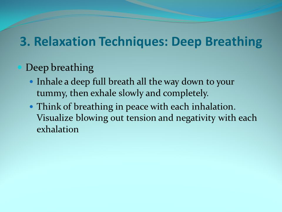 3. Relaxation Techniques: Deep Breathing