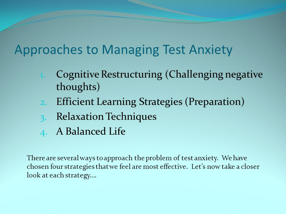 Approaches to Managing Test Anxiety