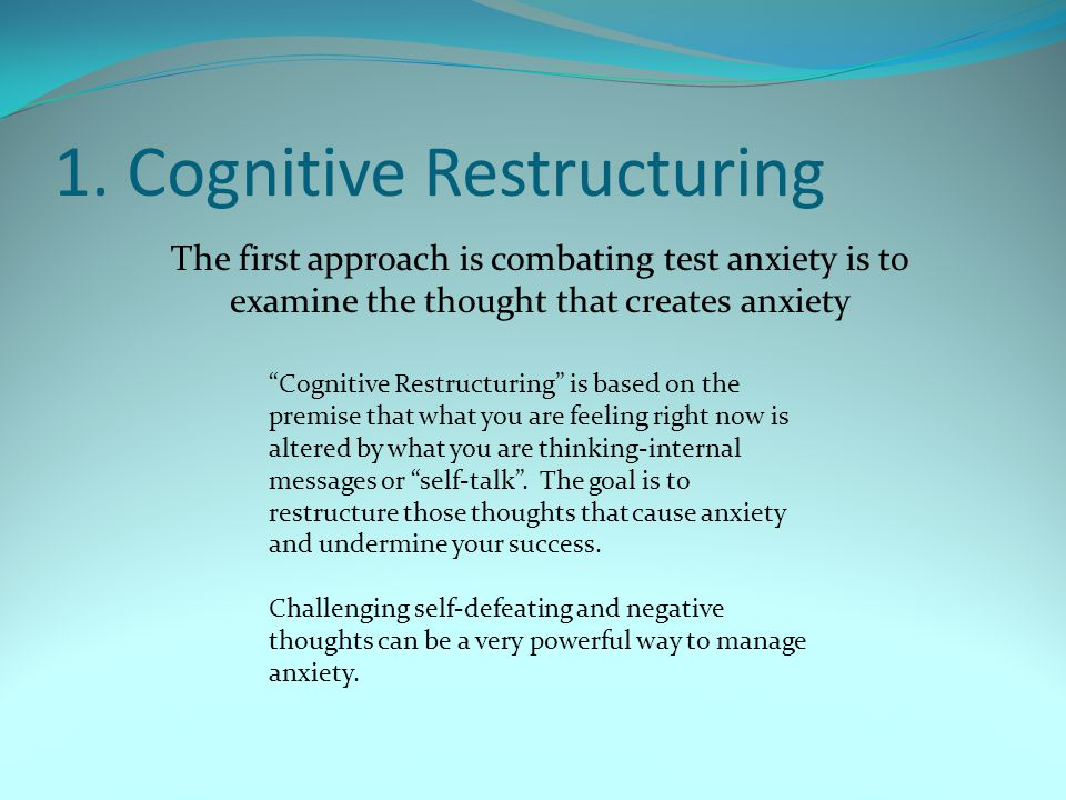 1. Cognitive Restructuring