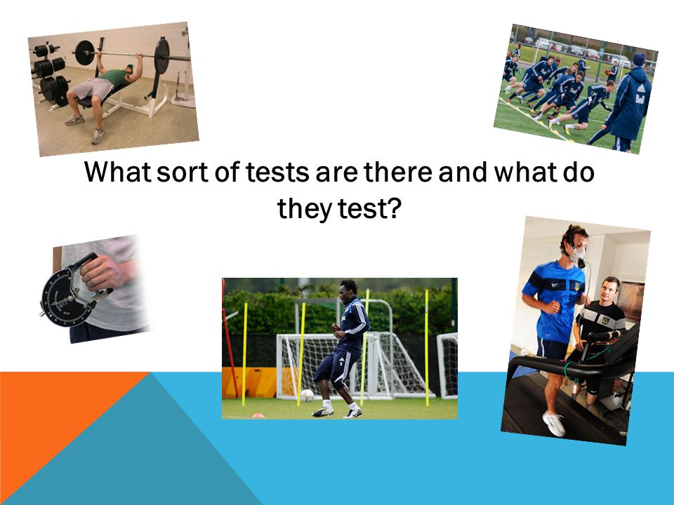 What sort of tests are there and what do they test