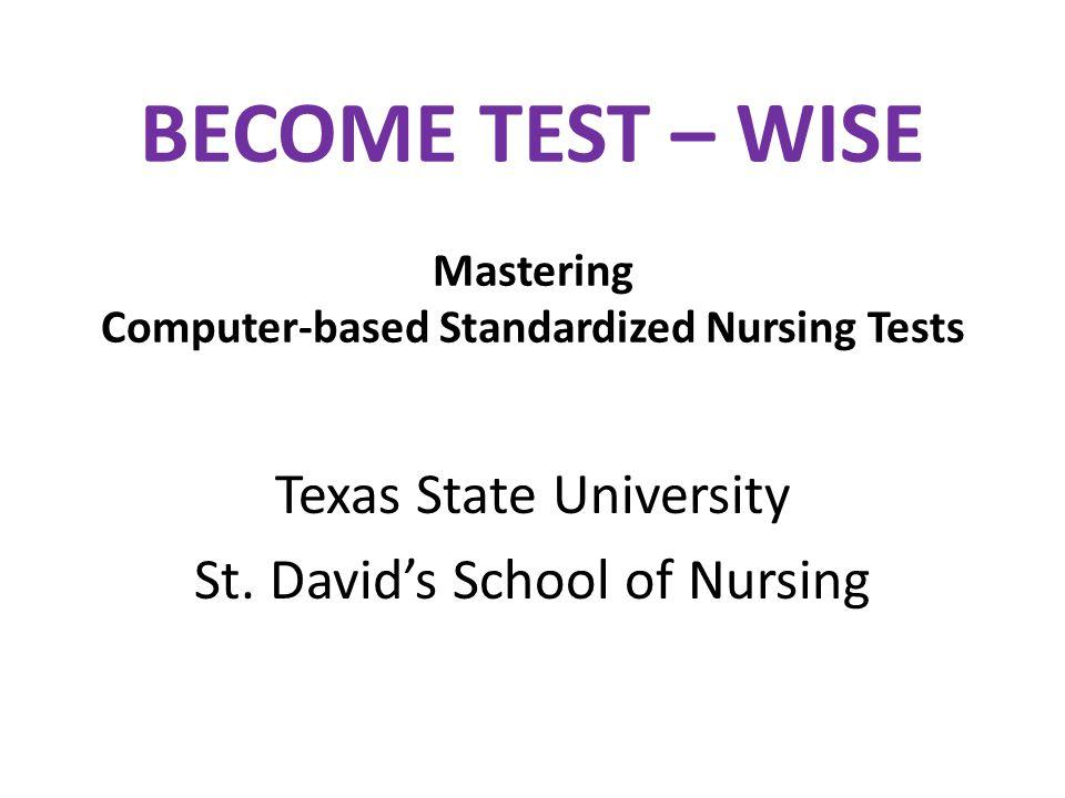 BECOME TEST – WISE Mastering Computer-based Standardized Nursing Tests