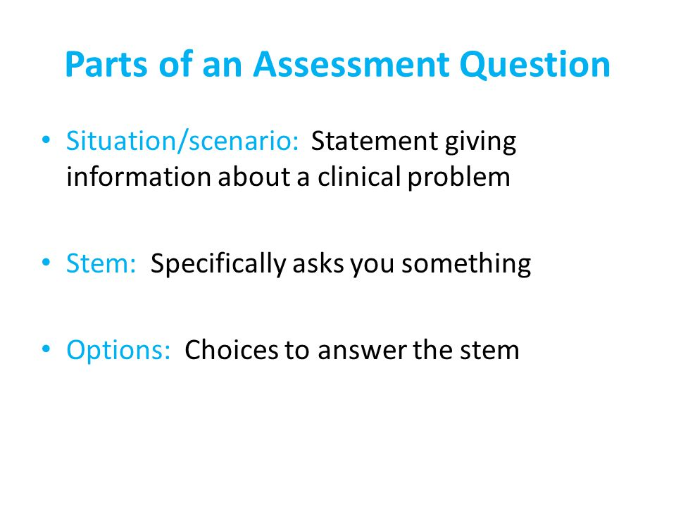 Parts of an Assessment Question