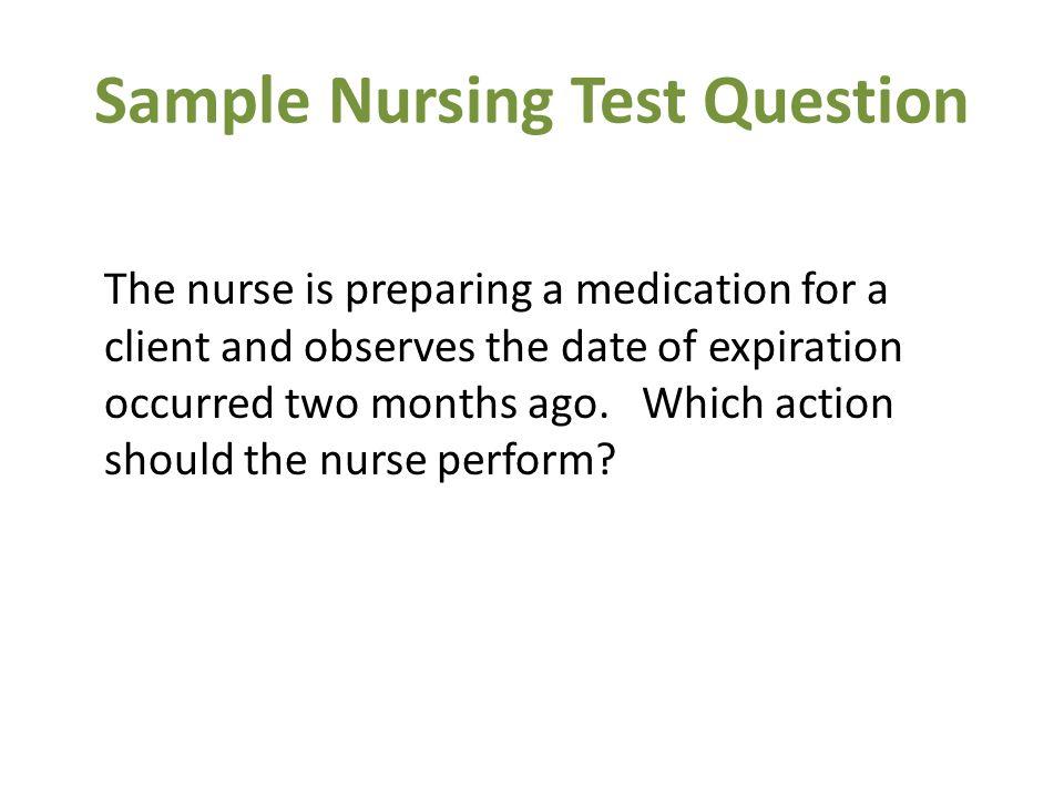 Sample Nursing Test Question