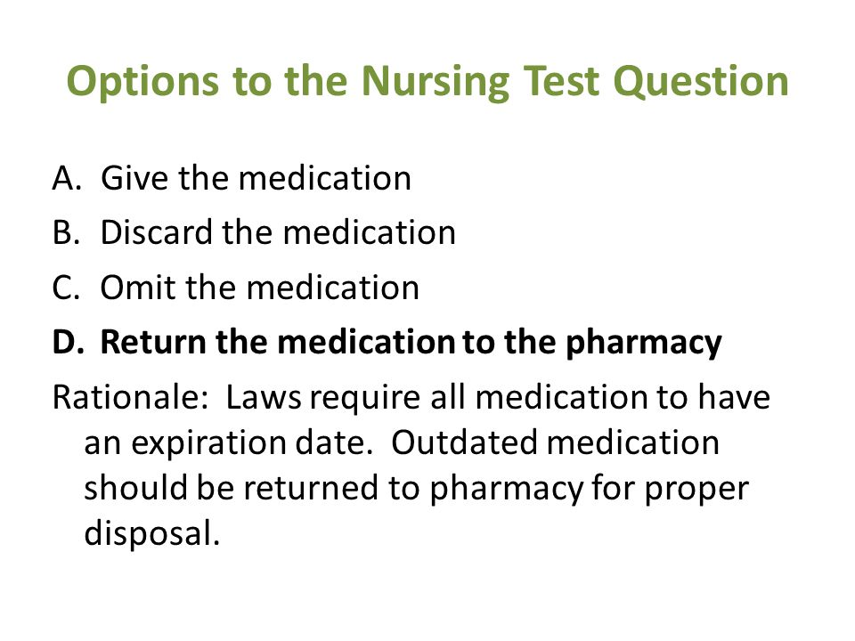 Options to the Nursing Test Question