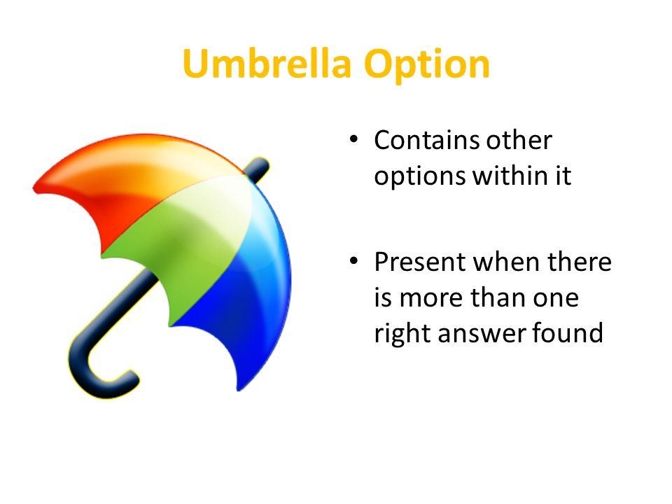 Umbrella Option Contains other options within it