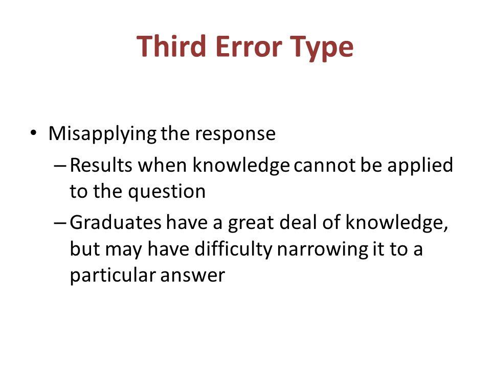 Third Error Type Misapplying the response