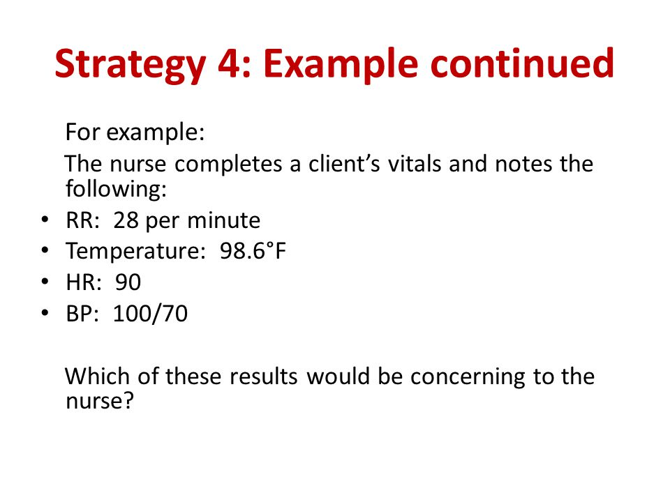 Strategy 4: Example continued