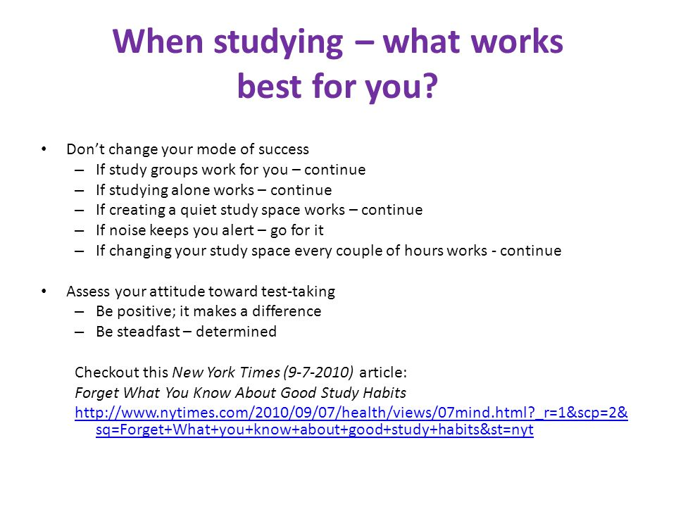 When studying – what works best for you