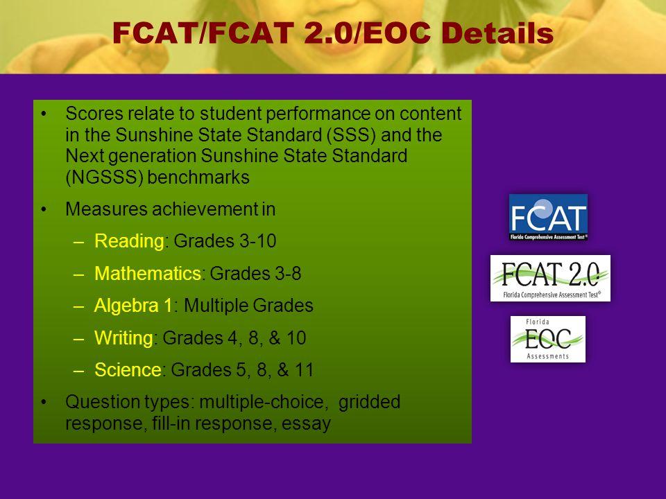 FCAT/FCAT 2.0/EOC Details