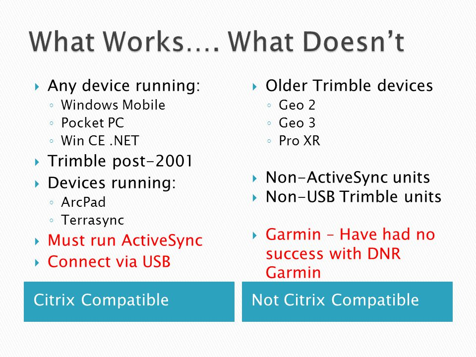 What Works…. What Doesn't
