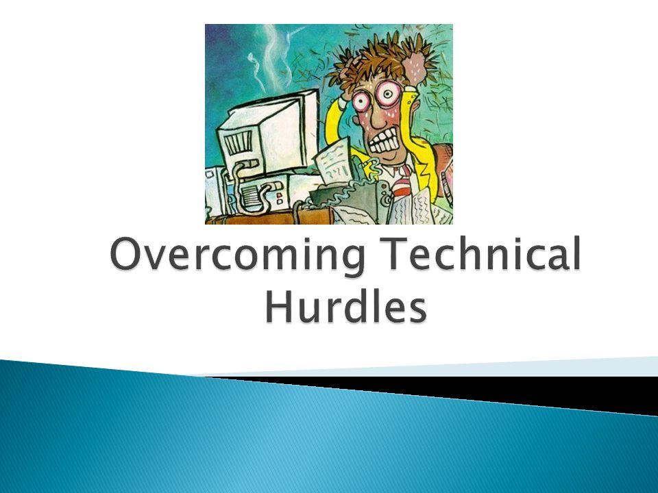 Overcoming Technical Hurdles