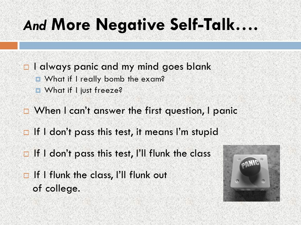 And More Negative Self-Talk….