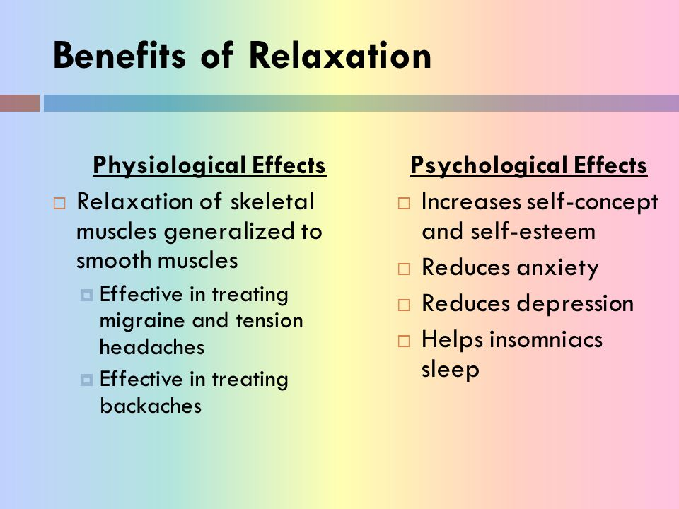Benefits of Relaxation