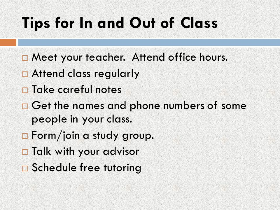 Tips for In and Out of Class
