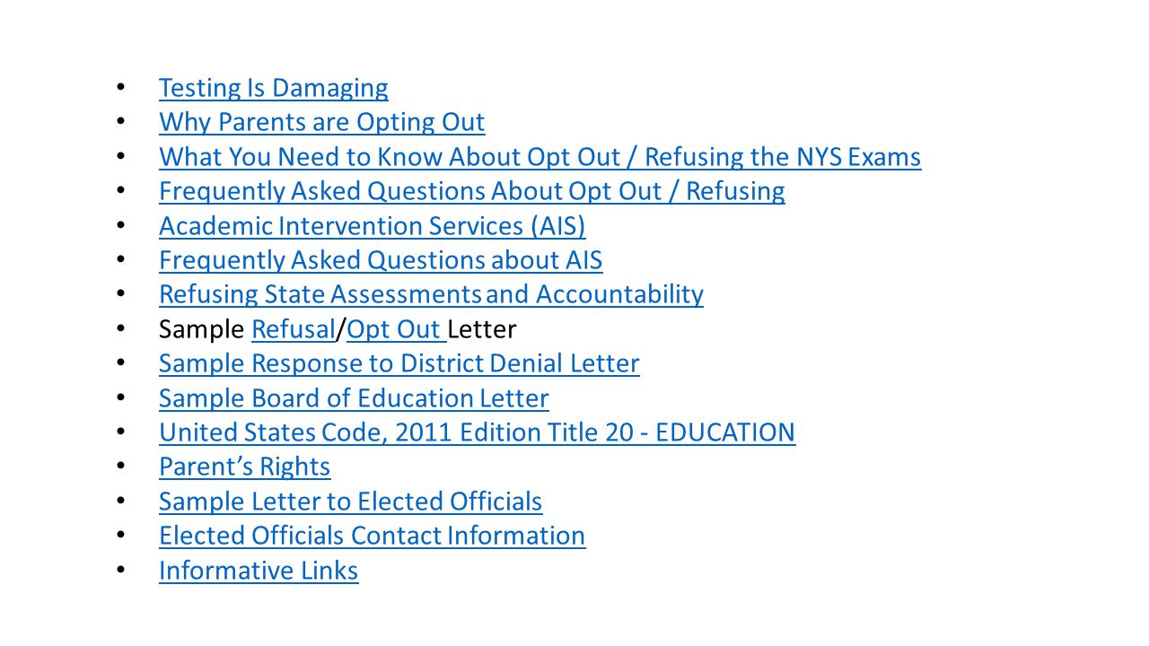 Testing Is Damaging Why Parents are Opting Out. What You Need to Know About Opt Out / Refusing the NYS Exams.