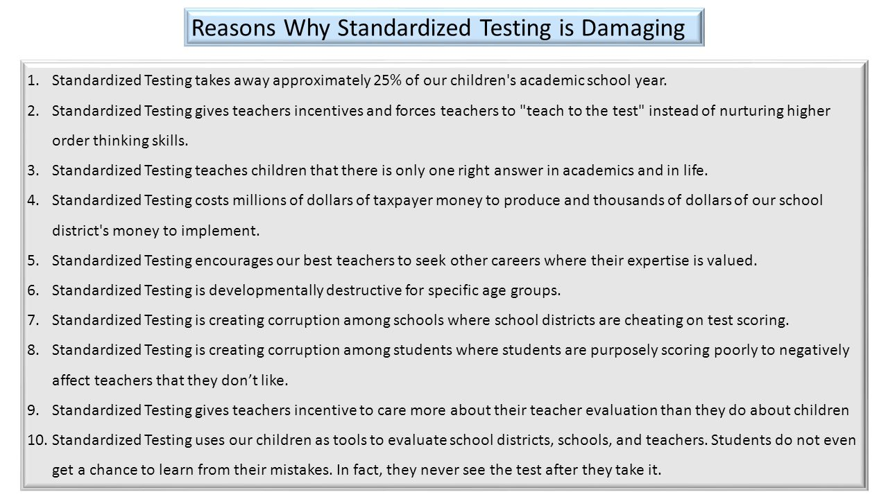 Reasons Why Standardized Testing is Damaging