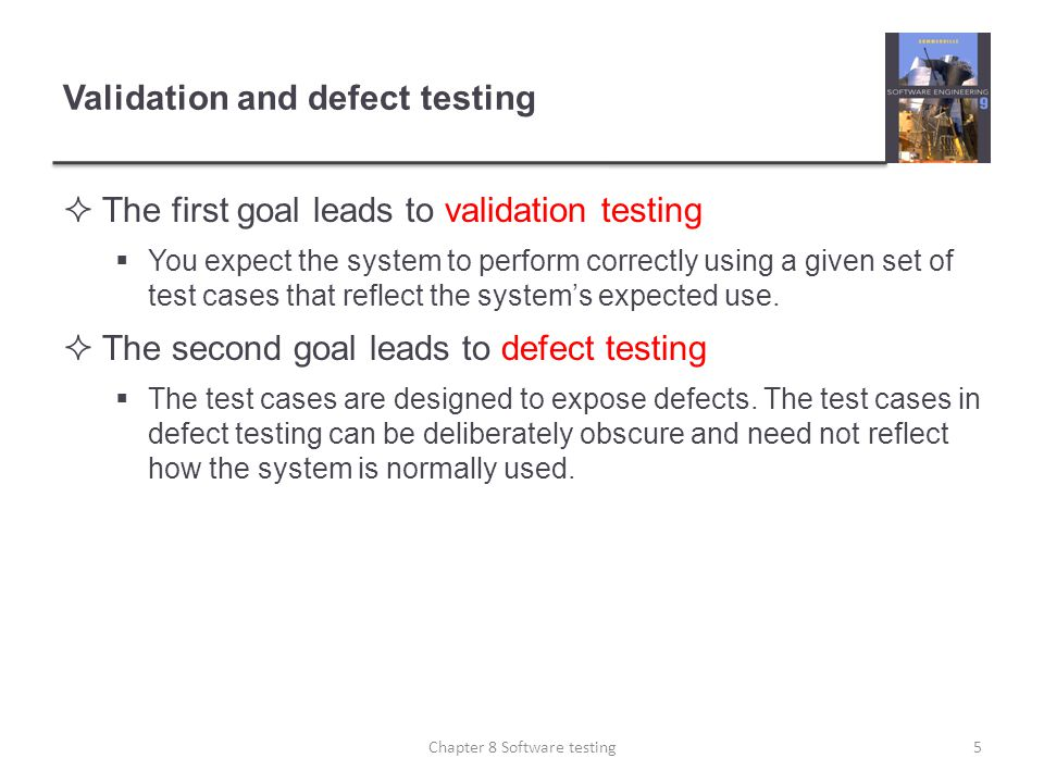 Validation and defect testing