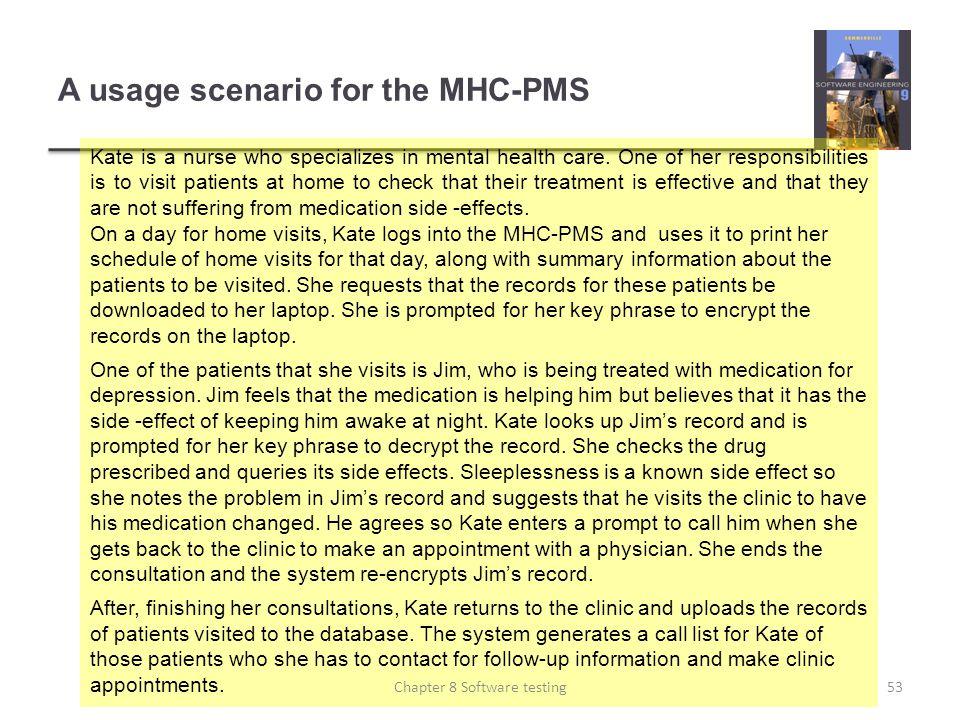 A usage scenario for the MHC-PMS
