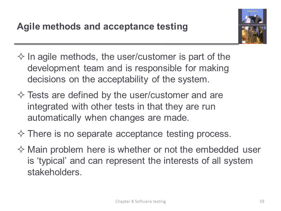 Agile methods and acceptance testing