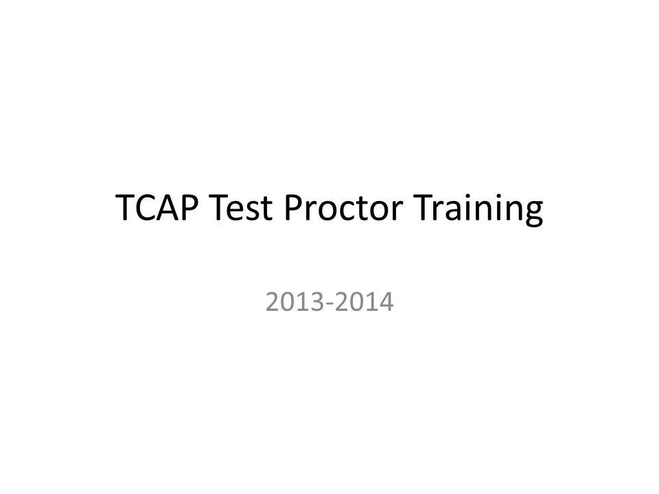 TCAP Test Proctor Training
