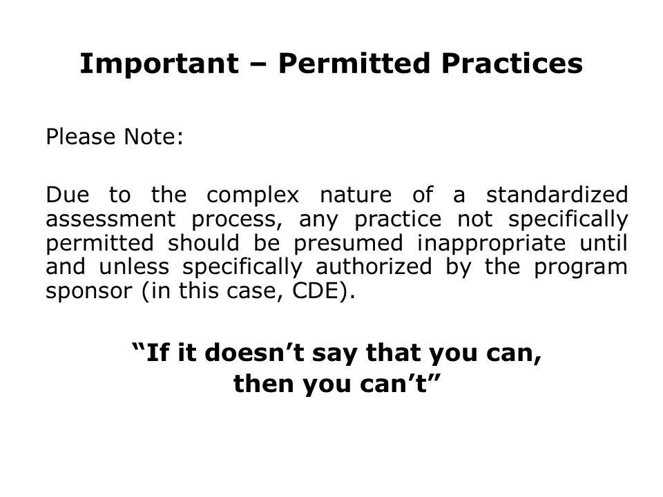 Important – Permitted Practices