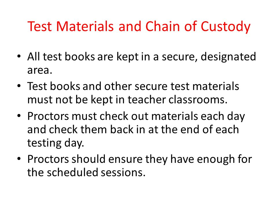 Test Materials and Chain of Custody