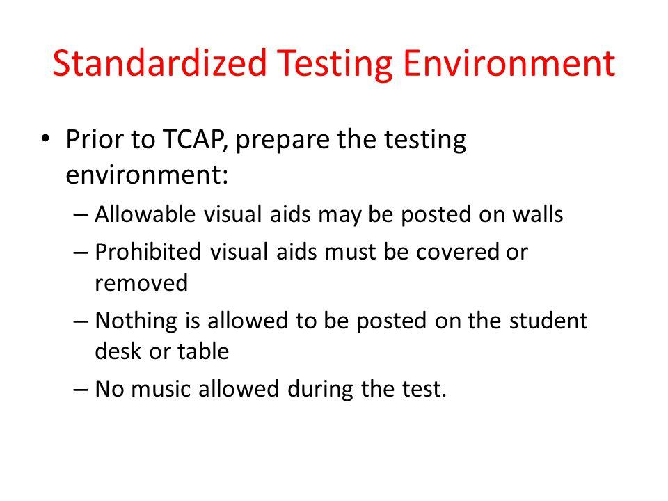 Standardized Testing Environment