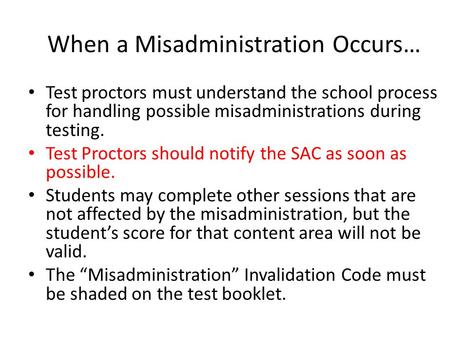 When a Misadministration Occurs…