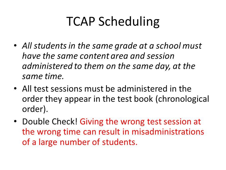 TCAP Scheduling
