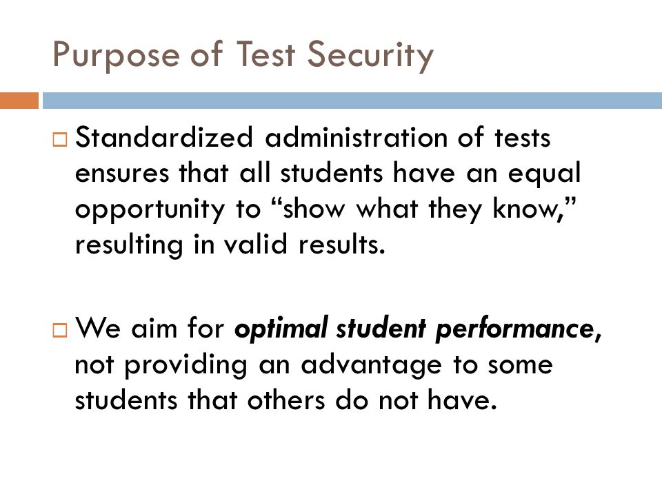 Purpose of Test Security