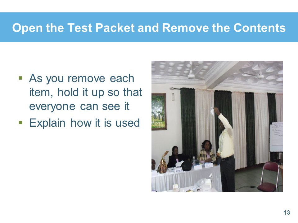 Open the Test Packet and Remove the Contents