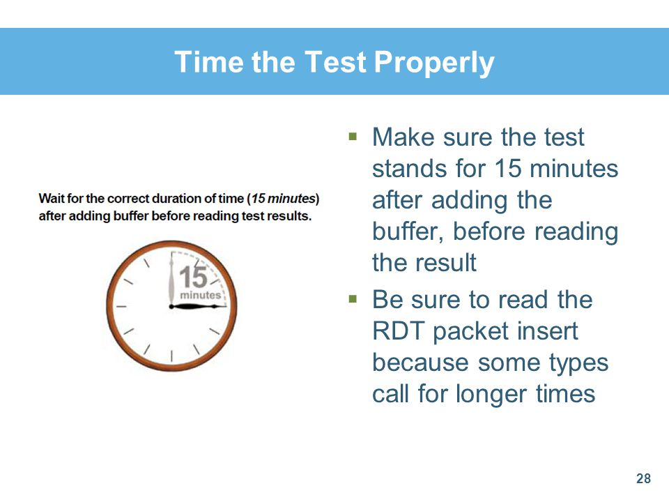 Time the Test Properly Make sure the test stands for 15 minutes after adding the buffer, before reading the result.