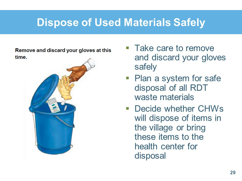 Dispose of Used Materials Safely